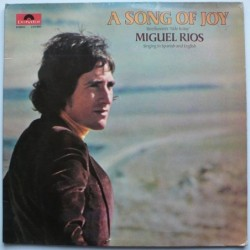 Miguel Rios - A Song Of Joy