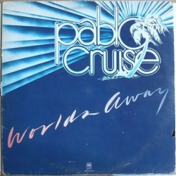 Pablo Cruise - World Away
