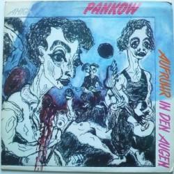 Pankow - Aufruhr In Den Augen