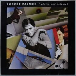 Robert Palmer - Addictions...