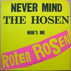 Roten Roses - Never Mind...