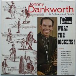 Johnny Dankworth - What the...