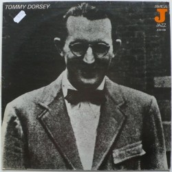 Tommy Dorsey - Tommy Dorsey...
