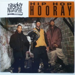 Naughty By Nature - Hip Hop...