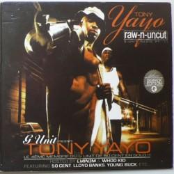 Tony Yayo - Raw-n-Uncut