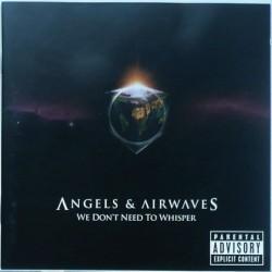 Angels & Airwaves - We...