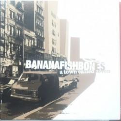 Bananafishbones - A town...