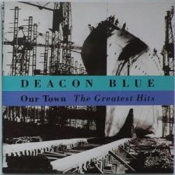 Deacon Blue - Our Town -...
