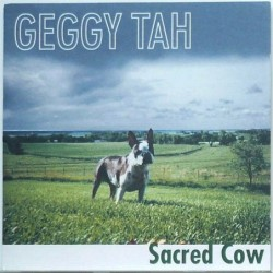 Geggy Tah - Sacred Cow