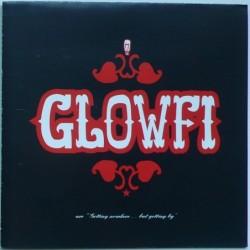 """Glofi - are """"Getting..."""