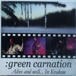Green Carnation - Alive and...