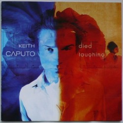 Keith Caputo  - Died Laugning