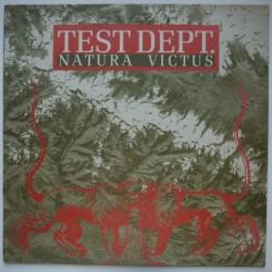 Test Dept. - Natura Victus...