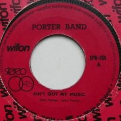 Porter Band - Ain't Got My...