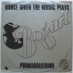 Bogart - Dance When The...
