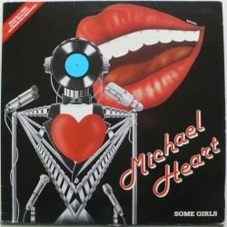 Michael Heart - Some Girls...